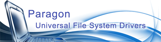 Paragon Universal File System Drivers