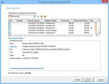 <b>P2V (da fisico a virtuale) - La procedura guidata per il recupero</b><br /> permette di convertire facilmente i backup basati su pVHD in macchine virtuali. Laddove le precedenti operazioni di virtualizzazione avevano bisogno di configurare lunghi processi in background per adattare la struttura del backup a un ambiente virtuale, con un backup VHD è necessario solo scompattarlo.