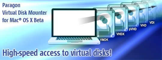 Virtual Disk Mounter Beta for Mac® OS X